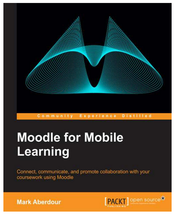 Moodle for Mobile Learning | Packt Publishing